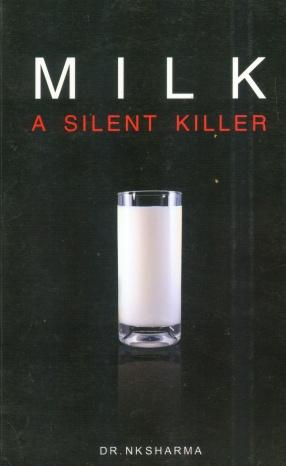 Milk: A Silent Killer