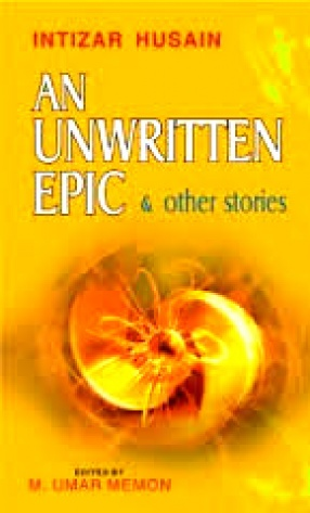 An Unwritten Epic & Other Stories