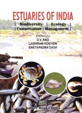 Estuaries of India: Biodiversity, Ecology, Conservation, Management
