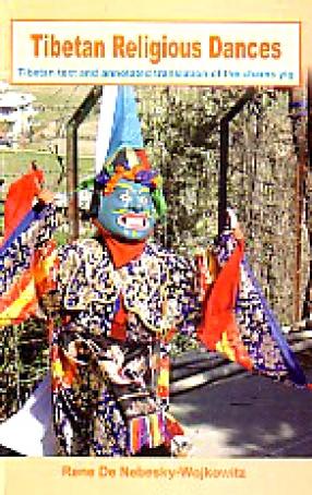 Tibetan Religious Dances: Tibetan Text and Annotated Translation of the Chams Yig