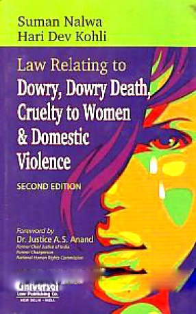 Law Relating to Dowry, Dowry Death, Cruelty to Women & Domestic Violence