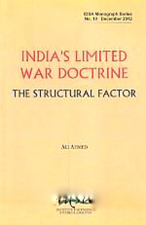 India's Limited War Doctrine: The Structural Factor