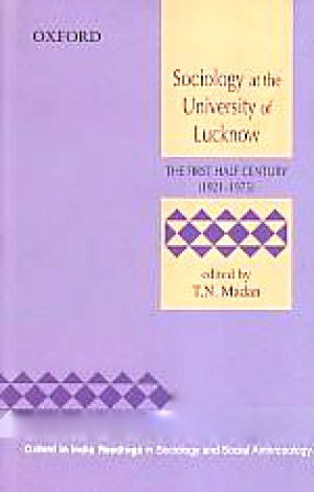 Sociology at the University of Lucknow: The First Half Century (1921-1975)