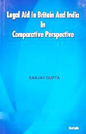 Legal Aid in Britain and India in Comparative Perspective