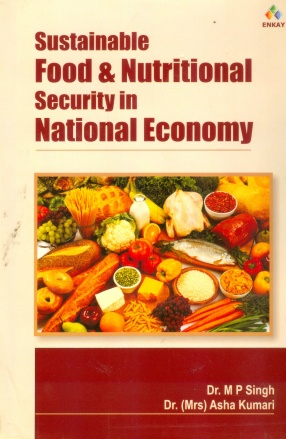 Sustainable Food & Nutritional Security in National Economy