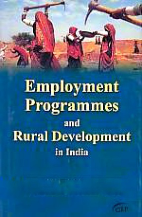 Employment Programmes and Rural Development in India
