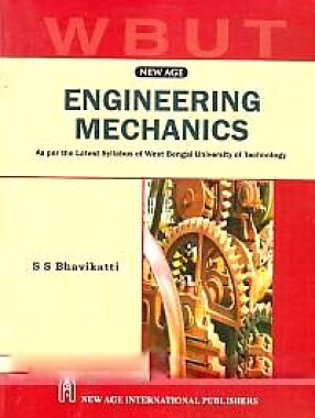 Engineering Mechanics: As Per the Latest Syllabus of West Bengal University of Technology