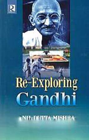 Re-Exploring Gandhi