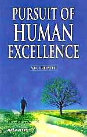 Pursuit of Human Excellence