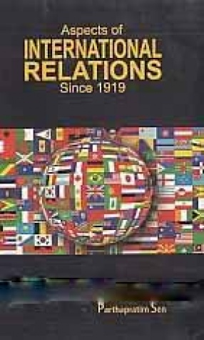 Aspects of International Relations Since 1919