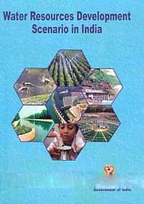 Water Resources Development Scenario in India