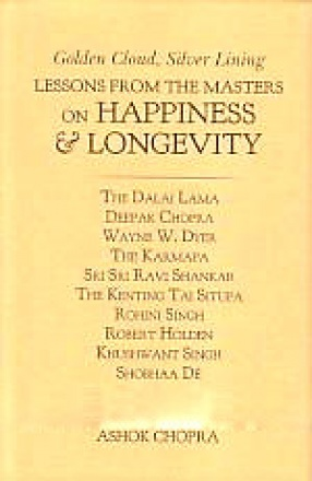 Golden Cloud, Silver Lining: Lessons from the Masters on Happiness & Longevity