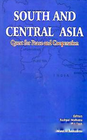 South and Central Asia: Quest for Peace and Cooperation