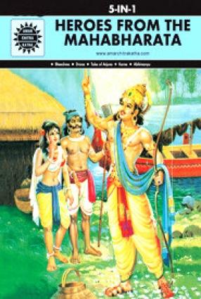 Heroes From the Mahabharata (5 In 1): Amar Chitra Katha