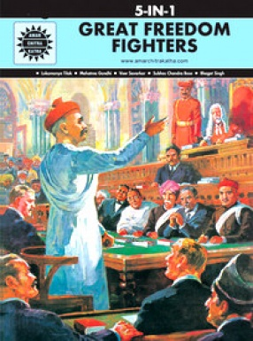Great Freedomfighters (5 In 1 Series): Amar Chitra Katha