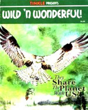 Wild 'n Wonderfull: They Share the Planet With Us: Amar Chitra Katha