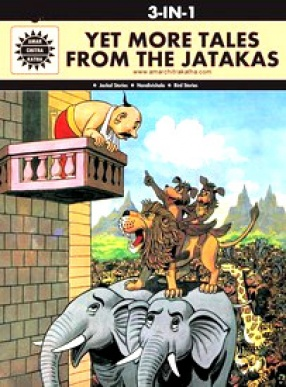 Yet More Tales From the Jatakas (3 In 1): Amar Chitra Katha