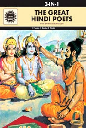 The Great Hindi Poets (3 In 1): Amar Chitra Katha