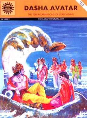 Dasha Avatar: The Ten Incarnations of Lord Vishnu: Amar Chitra Katha