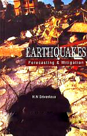 Earthquakes: Forecasting and Mitigation