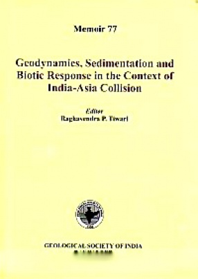 Geodynamics, Sedimentation and Biotic Response in the Context of India-Asia Collision: Proceedings of the Nation Seminar, November 26-28, 2009