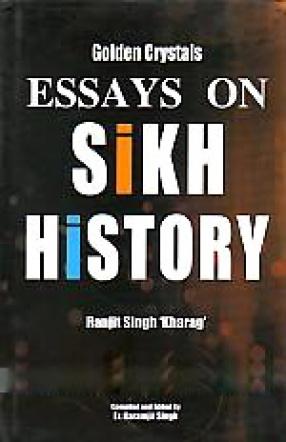 Golden Crystals: Essays On Sikh History