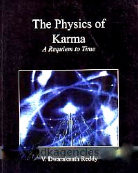 The Physics of karma: A Requiem to Time