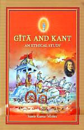 Gita and Kant: An Ethical Study