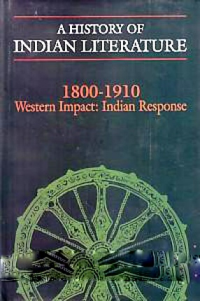 A History of Indian Literature, 1800-1910: Western Impact: Indian Response