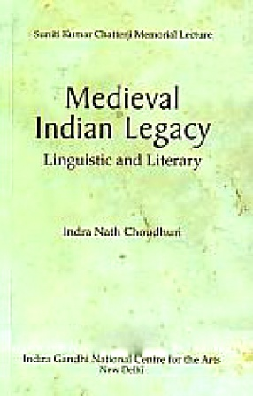 Medieval Indian Legacy: Linguistic and Literary