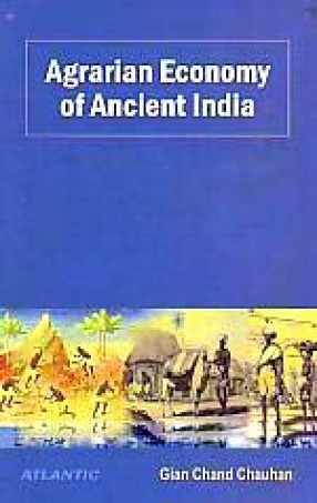 Agrarian Economy of Ancient India