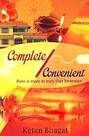 Complete/Convenient: There is More to Men Than Bromance