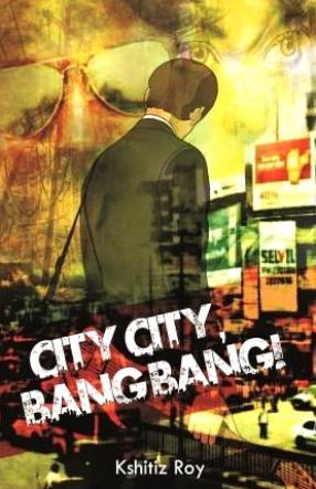 City City, Bang Bang