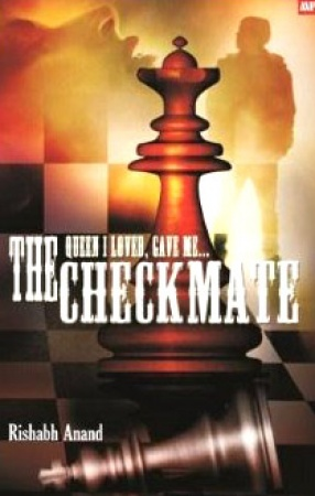 The Queen I Loved, Game Me the Checkmate!: A Love Story Over the Game of Chess