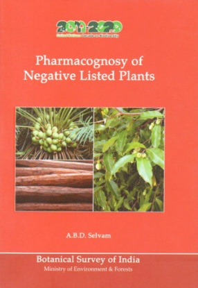 Pharmacognosy of Negative Listed Plants