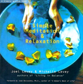 Simple Meditation & Relaxation: (A Simple Wisdom Book)