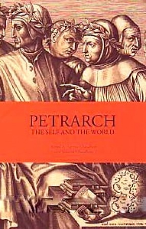 Petrarch: The Self and The World