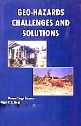 Geo-Hazards Challenges and Solutions
