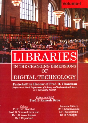 Libraries in the Changing Dimensions of Digital Technology (In 3 Volumes)