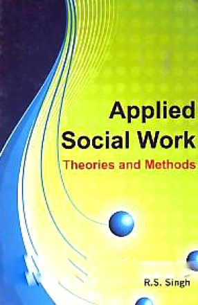 Applied Social Work: Theories and Methods