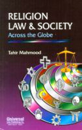 Religion, Law & Society Across the Globe: Musings of a Seeker After Truth