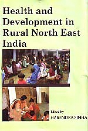 Health and Development in Rural North East India