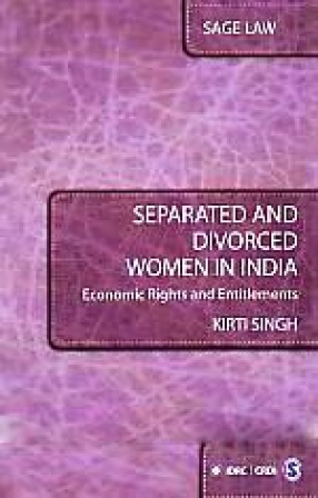Separated and Divorced Women in India: Economic Rights and Entitlements