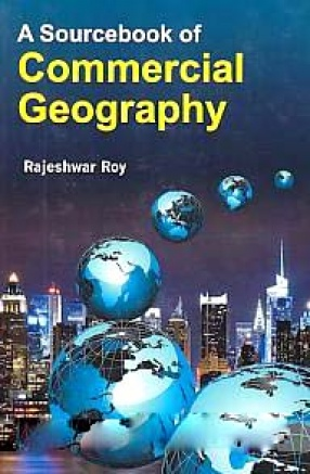 A Sourcebook of Commercial Geography