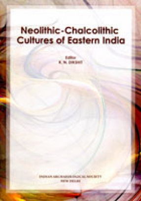 Neolithic-Chalcolithic Cultures of Eastern India