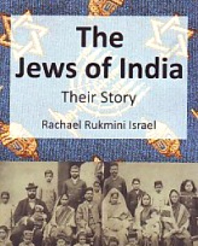 The Jews of India: Their Story