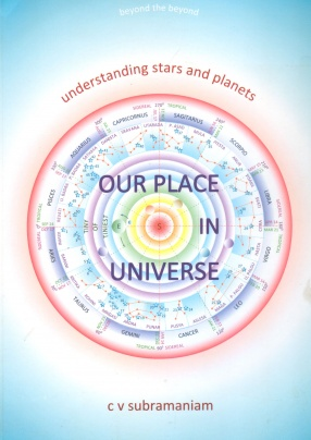 Our Place in Universe: Understanding Stars and Planets