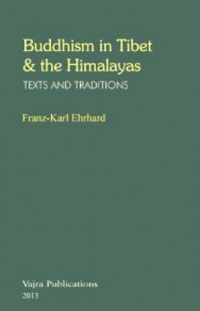 Buddhism in Tibet & the Himalayas: Texts & Traditions