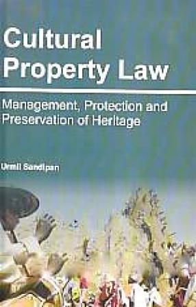 Cultural Property Law: Management, Protection and Preservation of Heritage