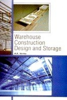 Warehouse Construction: Design and Storage